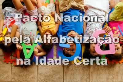 PNAIC - Pacto Nacional pela Alfabetização na Idade Certa