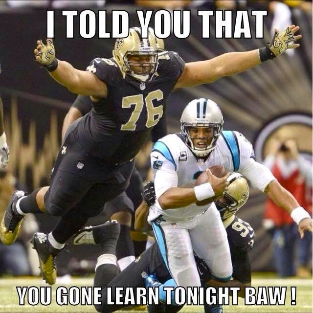 I told you that you gone learn tonight baw! - #saints #Panthershaters