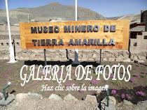GALERIA DE FOTOS MUSEO MINERO DE TIERRA AMARILLA