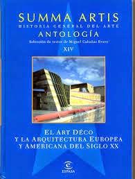 """Summa Artis: """"El art Déco y la arquitectura europea y americana del siglo XX"""""""