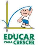 Educar para mudar. Educar para Crescer! Excelente site para quem se preocupa com o futuro dos filhos!