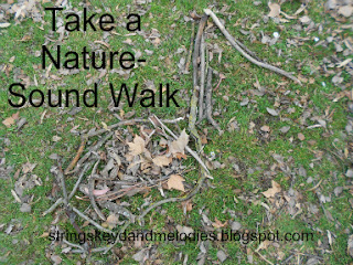 nature walk, sound walk, music, listening skills, children education, music therapy, movement activities, music, strings keys and melodies