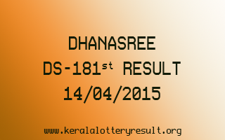 DHANASREE DS 181 Lottery Result 14-4-2015