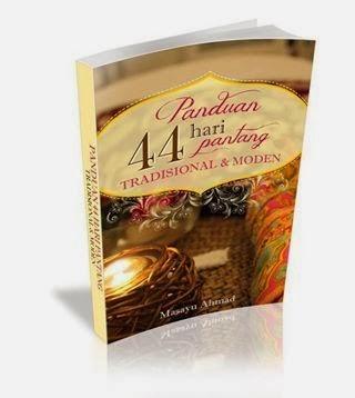 Panduan Lengkap 44 Hari Berpantang Tradisional & Moden