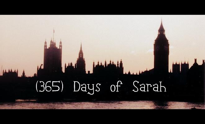 (365) Days of Sarah