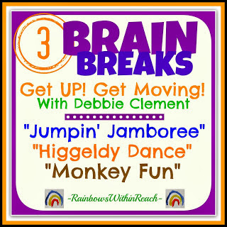 Brain Breaks: Get UP! Get Moving! with Debbie Clement