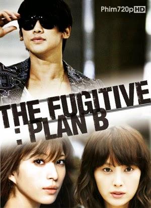 Kế Hoạch Chạy Trốn B - Tập 20/20 - The Fugitive Plan B