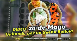 Bailando Bolivia-cochabandido-blog-video 20 de Mayo