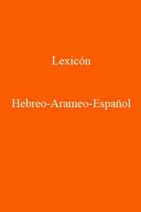 Lexicón Hebreo-Arameo-Español