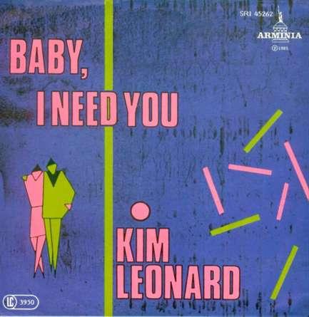 Kim Leonard - Baby I Need You (Vinyl,7'') (1985)