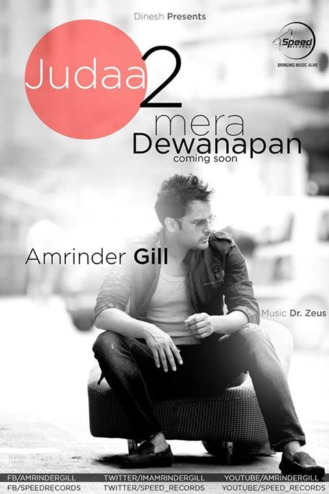 Amrinder Gill - Mera Dewanapan From Judaa 2