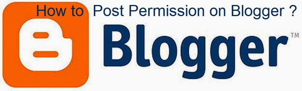 How to Post Permission on Blogger : eAskme