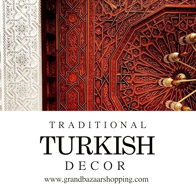 Grand Bazaar Shopping: TRADITIONAL TURKISH HOME DECOR ...