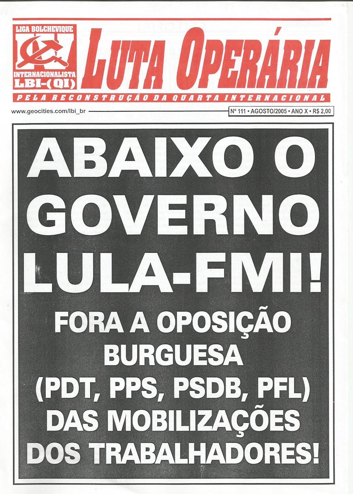 LEIA A EDIÇÃO DO JORNAL LUTA OPERÁRIA Nº 111, AGOSTO/2005