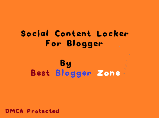 Social Content Locker For Blogger Blog,Social Content Locker