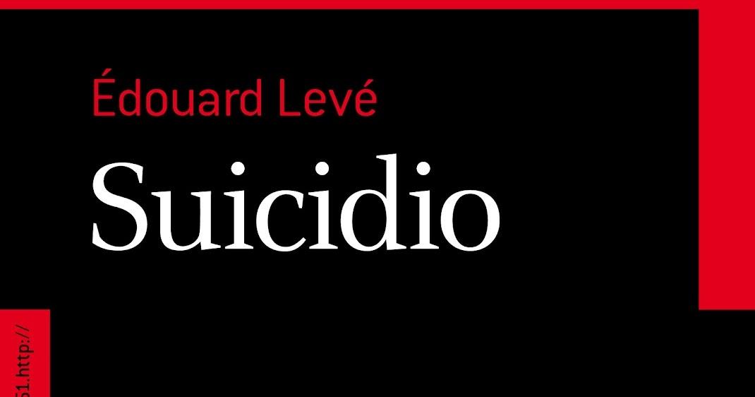 S lo libros y series suicidio douard lev 451 editores for Banda del sol jardin olvidado