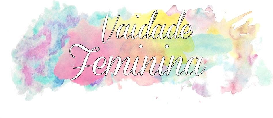 Vaidade Feminina