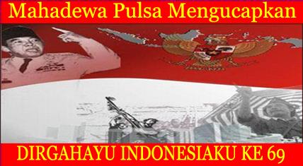 untuk posting dirgahayurepublik indonesia ke 69
