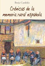 Crónicas de la memoria rural española