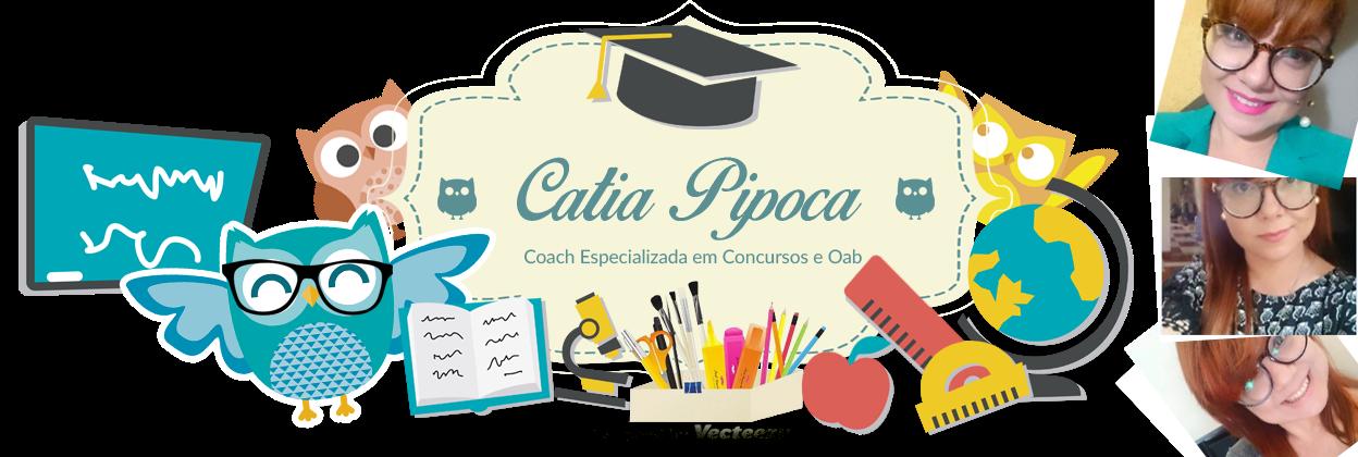 Blog da Cátia Pipoca - Dicas sobre Concursos Públicos