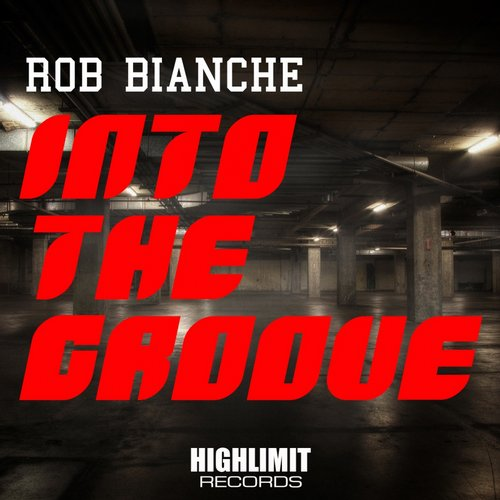 Buy RoB Bianche - Into The Groove