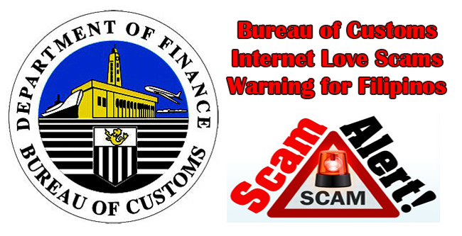 Bureau of Customs (BOC) Internet Love Scams Warning for Filipinos