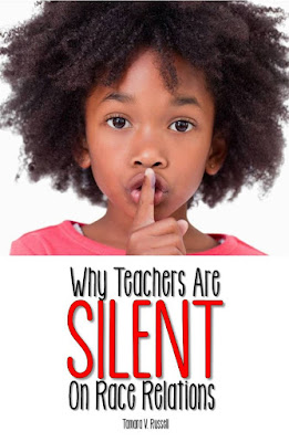 Why Teachers Are Silent on Race Relations