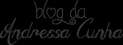 Blog da Andressa Cunha