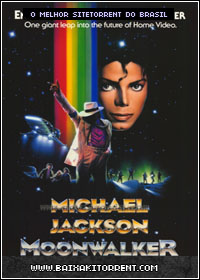 Capa Baixar Filme Michael Jackson MoonWalker Dublado   Torrent Baixaki Download