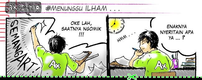 axstrip#Menunggu ILHAM_page1_by Ax!