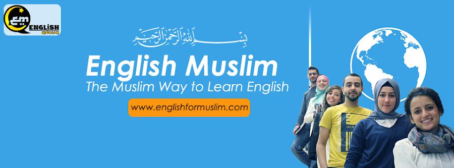 ENGLISH MOSLEM