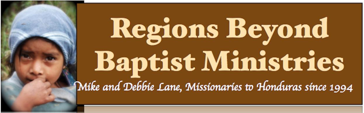 Regions Beyond Baptist Ministries - Honduras