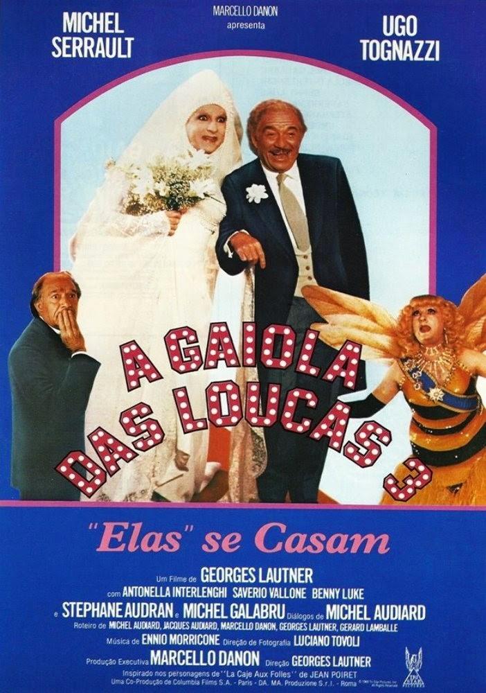 "A Gaiola das Loucas 3 - ""Elas"" se Casam"