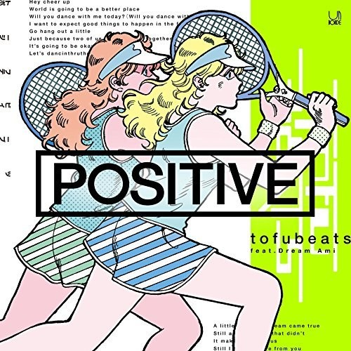 [Single] tofubeats – POSITIVE feat. Dream Ami (2015.08.09/MP3/RAR)