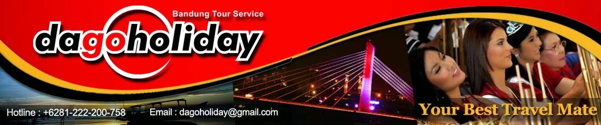 Dago Holiday - Paket wisata Bandung - PO Bus Pariwisata di Bandung
