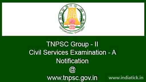 TNPSC Group 2 CCSE-II Recruitment 2015 Civil Service A Exam Non Interview Post 1863 Personal clerk Assistant LDC Junior Co-operative Auditor tnpsc.gov.in