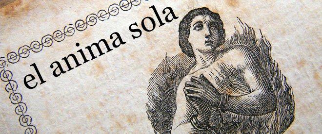 El Anima Sola