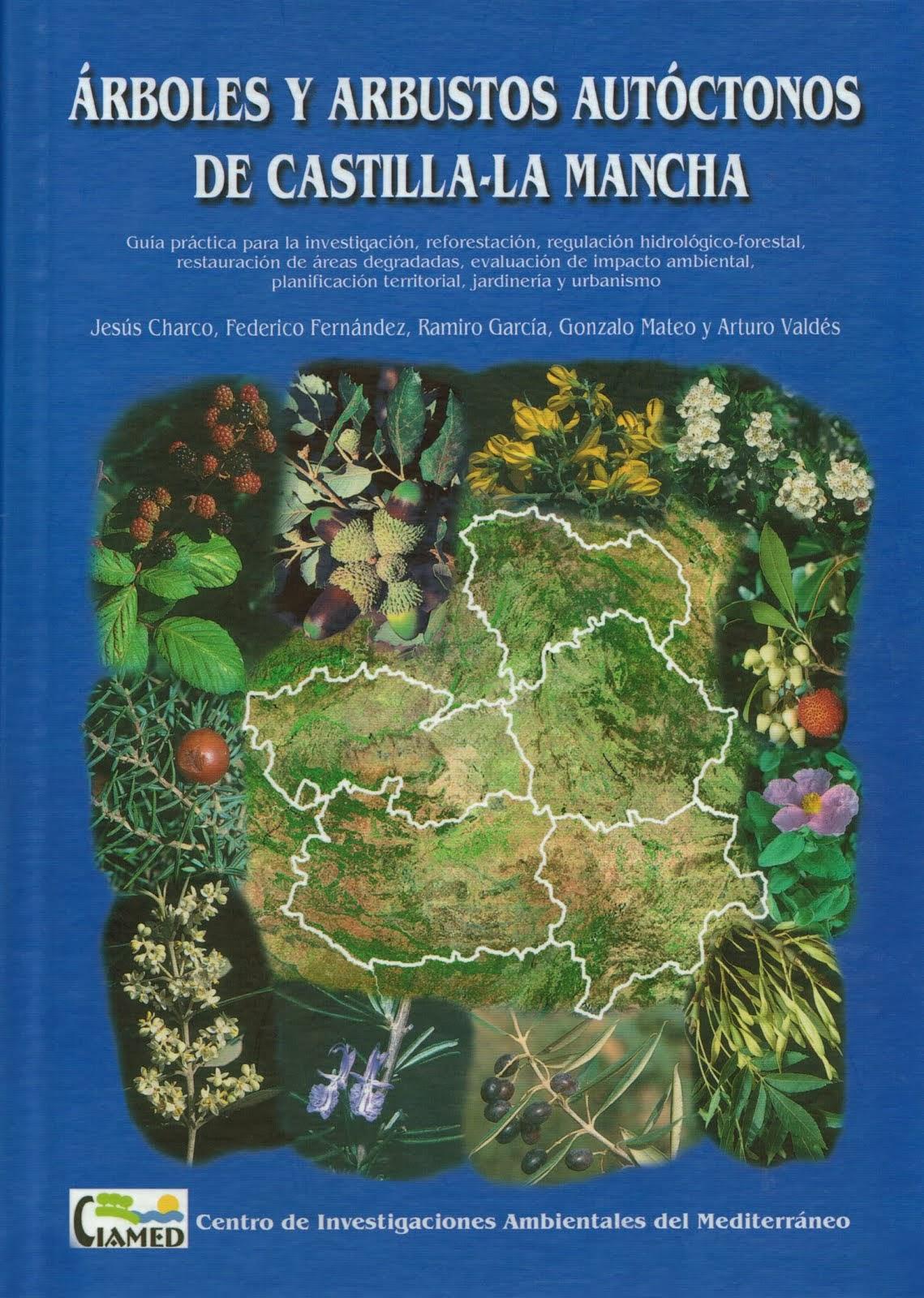 Arboles y arbustos autóctonos de Castilla-La Mancha