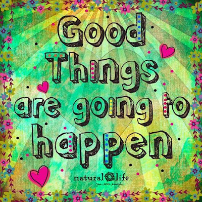 Inspirational picture quotes good things are going to happen