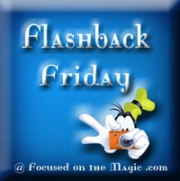 More Focused on the Magic Flashback Friday