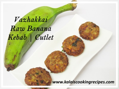 vazhakkai raw banana kebab cutlet