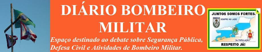 DIÁRIO BOMBEIRO MILITAR