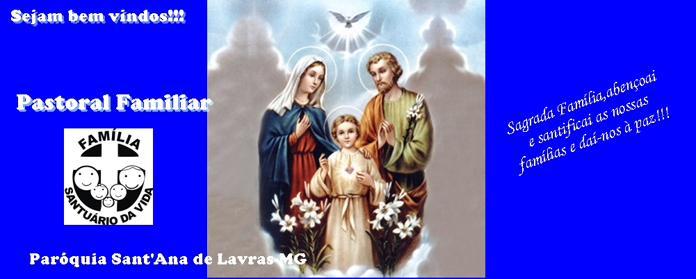 Pastoral Familiar-Paróquia Sant'Ana de Lavras MG