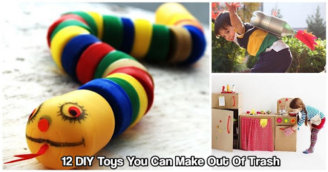 12 DIY Toys You Can Make Out Of Trash