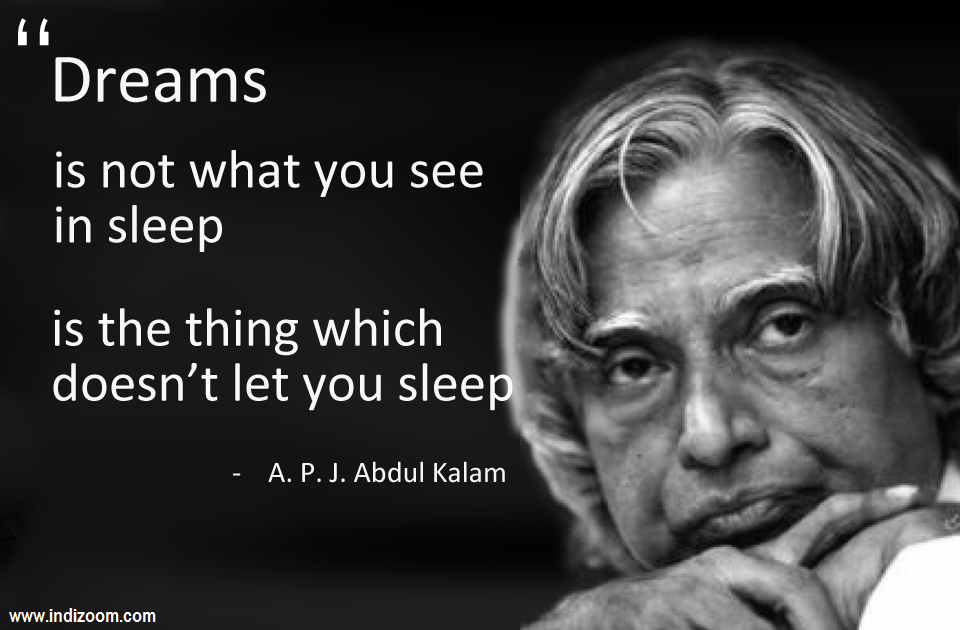 role of youth in realising the dreams of dr a p j abdul kalam Write speech on the role of youth realising the dreams of drapj abdul kalam suggest me on role of youth in realising the dreams of dr kalam answer questions.