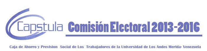 Comision Electoral CAPSTULA 2013-2016