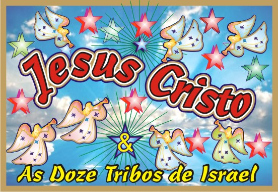 Jesus e As Doze Tribos de Israel