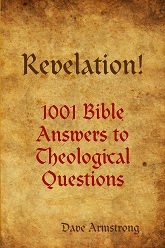 http://socrates58.blogspot.com/2013/10/books-by-dave-armstrong-revelation-1001.html