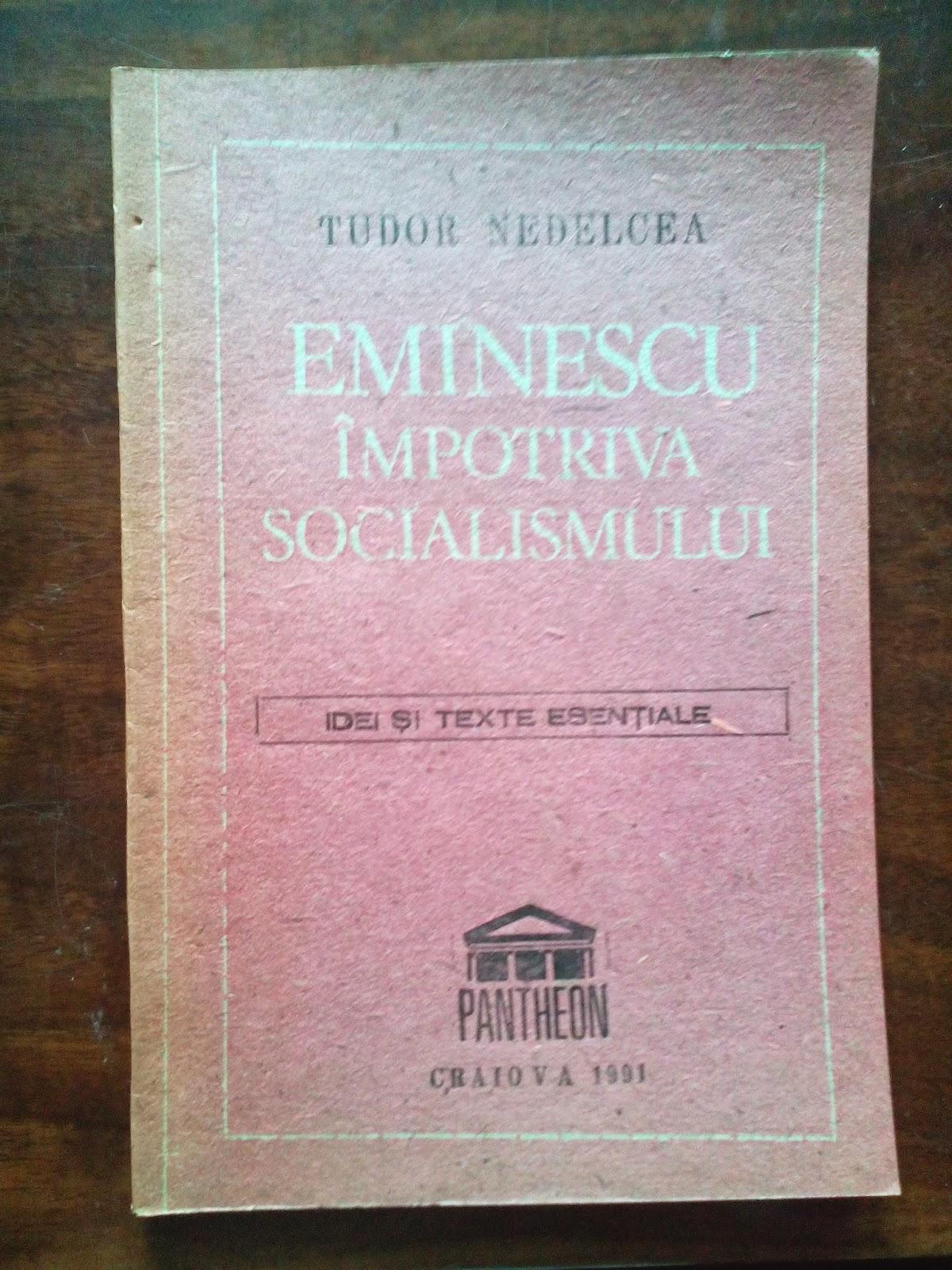 Tudor Nedelcea - Eminescu impotriva socialismului