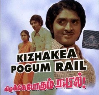 Watch Kizhakae Pogum Rail (1978) Tamil Movie Online